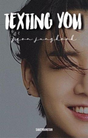 texting you | jeon jungkook ✔ by saucybangtan