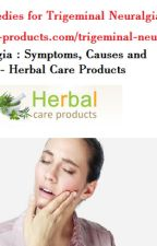 Natural Herbal Remedies for Trigeminal Neuralgia by herbal-care-products
