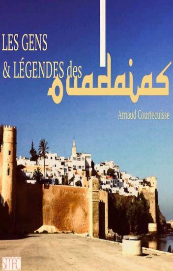 Les gens et légendes des Oudayas