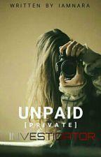 Unpaid Private Investigator#TAMBAYAN by iamNara