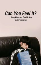 can you feel it? // jung wooseok (editing) by butterwooseok