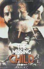 The Missing Child by MrsASR