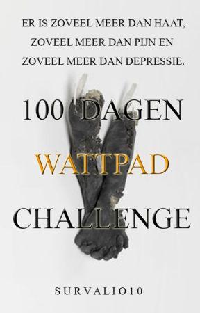 100 Dagen Wattpad Challenge #Spreadpositivity by survalio10