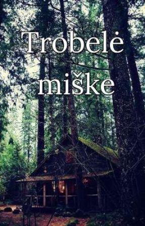 Trobelė miške (✓)  by AQilina