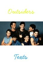 The Outsiders Texts by Padfoot58