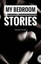 My bedroom stories  by coochicoo
