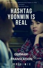 Hashtag Yoonmin Is Real [German Translation] (Start Januar) by irgendsoeinirgendwas