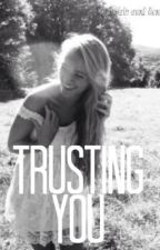 Trusting You by threeoclockthoughts