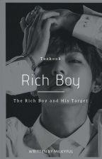 Rich Boy    Taekook by Milkyful