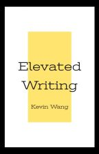 Elevated Writing by Kevis390