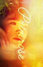  TH   p r i m r o s e ; my happiness, my endless summer [END] by MCKartor