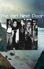 The Girl Next Door© (Camren) by MahoganyAlexis