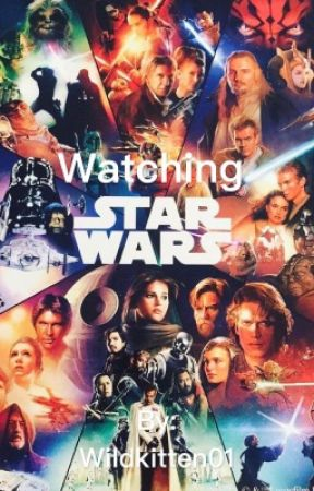 Watching Star Wars by Wildkitten01