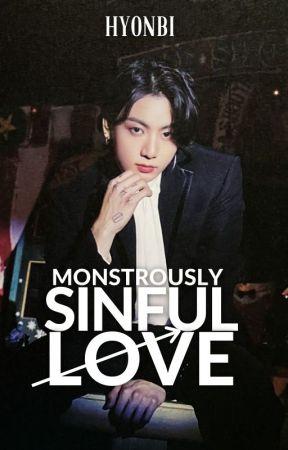 Monstrously Sinful Love | J.JK ✓ by Hyonbi