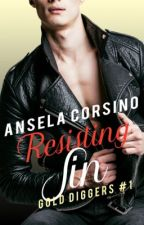 Resisting Sin (Gold Diggers #1) by anselacorsino