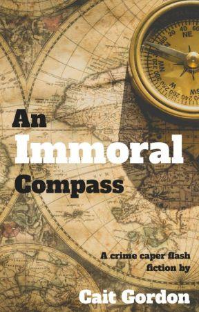 An Immoral Compass by CaitGordon7