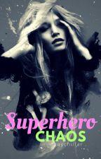 Superhero Chaos by raychillgray