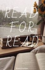 Read for Read by kaseymarilyn