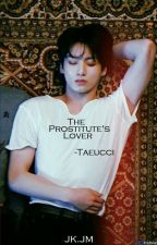 The Prostitute's Lover || JK.JM by -Taeucci