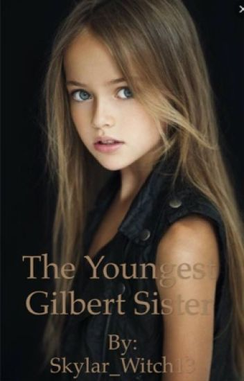 The Youngest Gilbert Sister(Vampire Diaries)