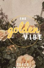 The Golden Vibe Cover Contests by smilesandlullabies