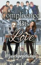 Complicated BTS love by justkpopthinqs