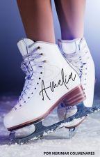 Amelia, un sueño más alla de limite by nerilovesire