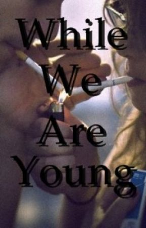 While We Are Young by RollingHotFloyd