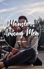 Monsters Among Man||muke by xuter_space