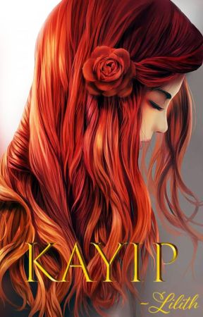 KAYIP by Lilithwriting