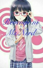 REVENGE NI MISS.NERD[Slow Update] by Joy052205