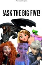 !Ask The Big Five! by Noxxx_