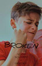 Broken // Noah Schnapp X Reader by schnapphardd