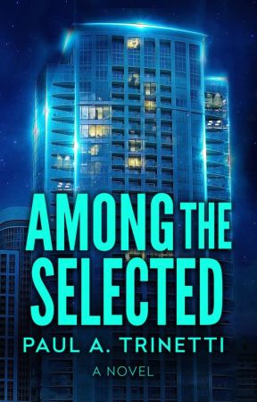 Among the Selected by paultrinetti