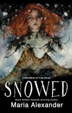 Snowed: Book 1 in the Bloodline of Yule Trilogy by Sleighgrrl