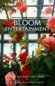 ʙʟᴏᴏᴍ ᴇɴᴛᴇʀᴛᴀɪɴᴍᴇɴᴛ | ᴏᴘᴇɴ by blooment