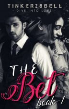 THE BET - [ Watty 2019 ]  by tangled_x_thoughts