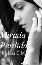 Mirada Perdida by morgancom