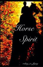 Horse Spirit by riding_to_flying