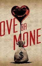 Love Or Money  by AyooTanzyy