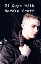 21 Days With Hardin Scott by lliizz15