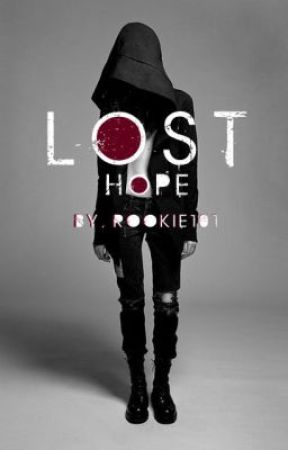 Lost Hope by rookie101