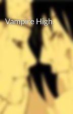 Vampire High. by Wonderful