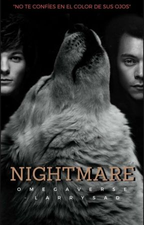 nightmare • omegaverse (Larry) by -larrysad