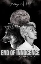 END OF INNOCENCE (BTS X READER) by SN_Angel