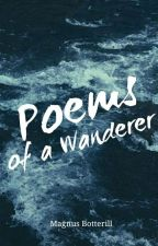 Poems Of A Wanderer  by wanderingmag99