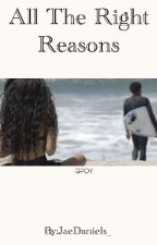 All The Right Reasons. | Childish Gambino. by JaeDaniels_