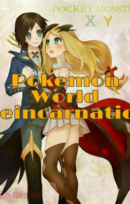 Đọc truyện Chuyển sinh vào thế giới pokemon