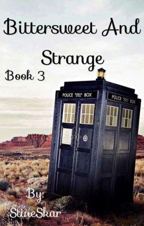 Bittersweet and strange ~ Doctor who [3] by StineSkar