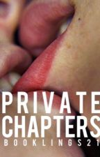 Private Chapters (18+) by booklings21